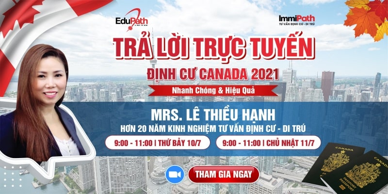 Trả lời trực tuyến định cư Canada 2021 - Du học EduPath